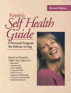 Image for Kripalu's Self Health Guide: A Personal Program for Holistic Living