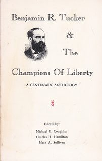 Image for Benjamin R. Tucker and the Champions of Liberty: A Centenary Anthology