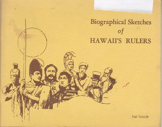Image for Biographical Sketches of Hawaii's Rulers (Limited Edition Reprinted by Special Permission from the First Hawaiian Bank, TC 73-6139)
