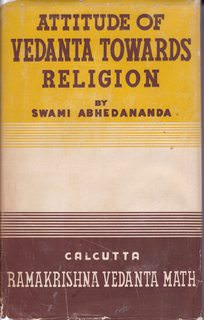 Image for Attitude Of Vedanta Towards Religion 9Abhedananda Memorial Series, No. 4)