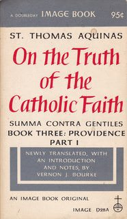Image for On the Truth of the Catholic Faith [Summa Contra Gentiles]. Book Three: Providence, Part I, Chapters 1-83
