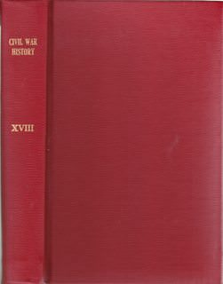 Image for Civil War History: A Journal of the Middle Period; Volume XVIII, Numbers 1-4, March- December 1972