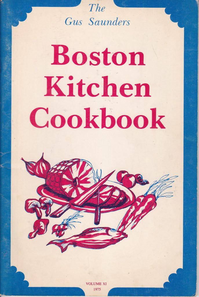 Image for The Gus Saunders Boston Kitchen Cookbook Volume XI 1975
