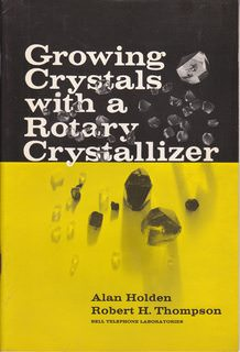 Image for Growing Crystals with a Rotary Crystallizer