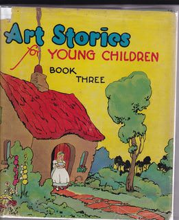 Image for Art Stories for Young Children (Book Three) (Curriculum Foundation Series, Book Three)