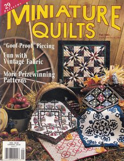 "Image for Miniature Quilts -- Fall 1993 -- ""Goof-Proof"" Piecing, Fun with Vintage Fabric, Prizewinning Patterns"