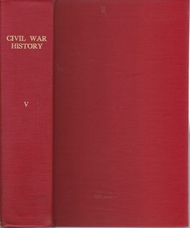 Image for Civil War History (Quarterly Journal); Volume V  1959. No 1-4 (March, June, Sept. Dec.)