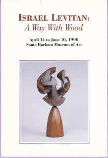 Image for Israel Levitan: A Way With Wood April 14 to June 10, 1990 Santa Barbara Museum of Art