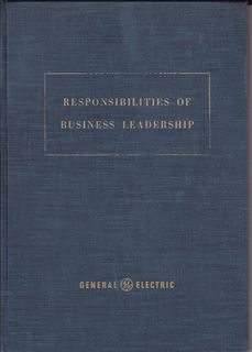 Image for Responsibilities of Business Leadership: Talks Presented at the Leadership Conferences Association Island 1954