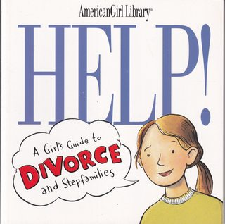 Image for Help!: A Girl's Guide to Divorce and Stepfamilies (American Girl Library)