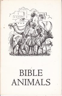 Image for Bible animals (Chicago Natural History Storybook)