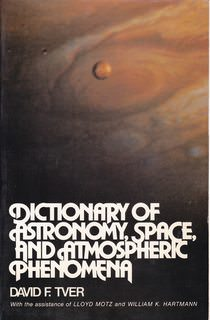 Image for Dictionary of Astronomy, Space and Atmospheric Phenomena