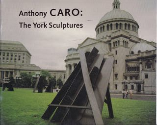 Image for ANTHONY CARO: The York Sculptures.