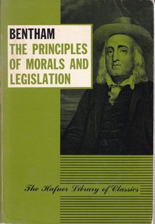 Image for An introduction to the principles of morals and legislation ; (The Hafner library of classics, no. 6)