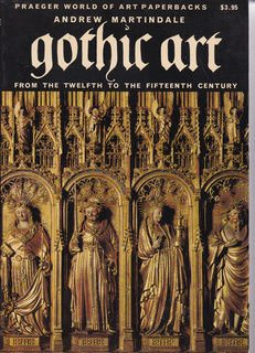 Image for Gothic Art: From the twelfth to Fifteenth Centuries